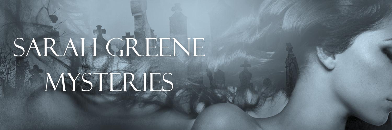 [Sarah Greene Mysteries Series Banner]